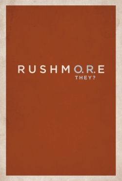 rushmore or they