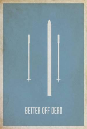 better off dead poster